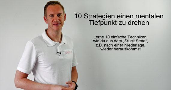 10 Strategien, einen mentalen Tiefpunkt zu drehen