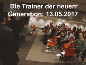 Die Trainer der neuen Generation 13.05.2017