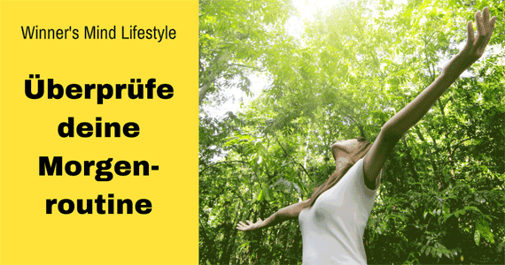 Winner's Mind Lifestyle: Morgenroutine