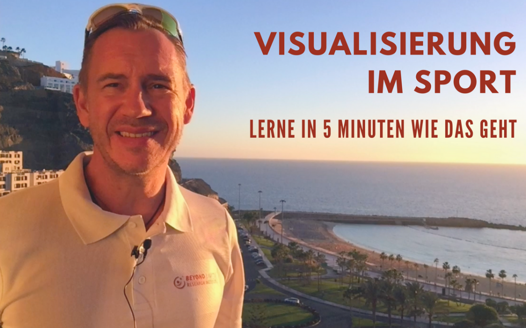 Visualisierung im Sport: Lerne in 5 Minuten wie das geht