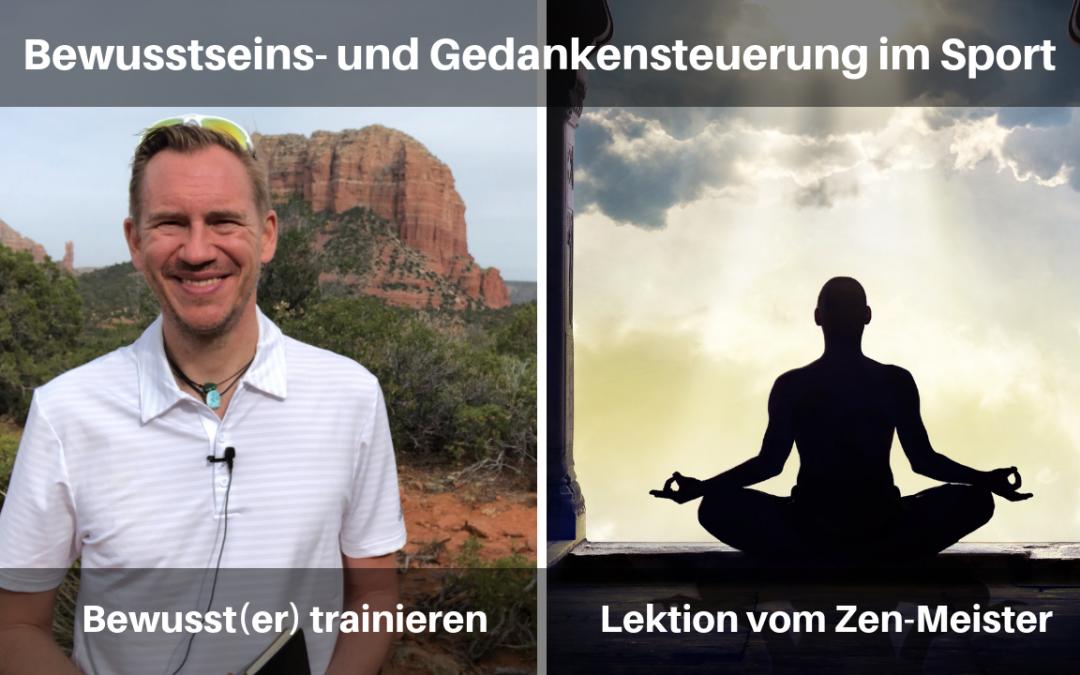 Bewusst(er) trainieren – Lektion vom Zen-Meister