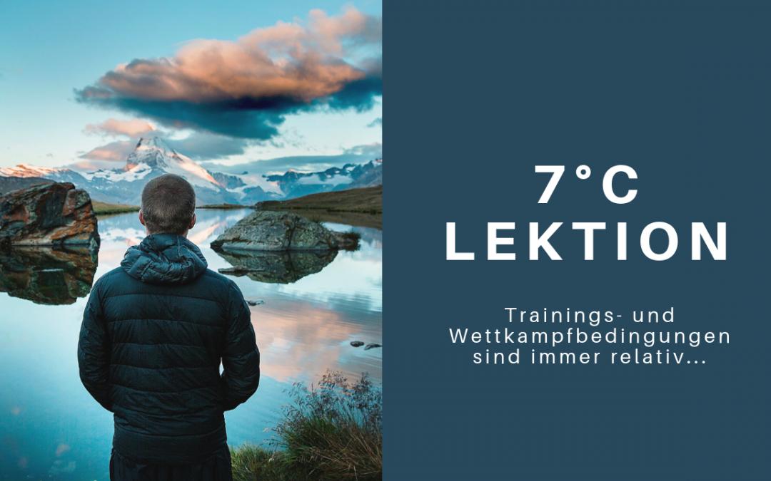 7 °C Lektion & nützliche Gedanken