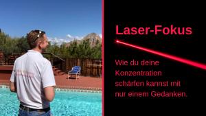 Laser-Fokus