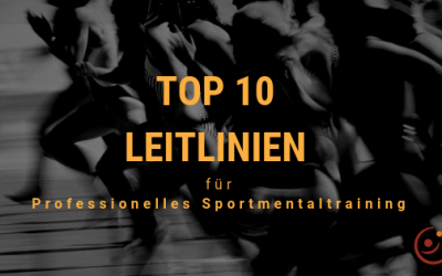 Top 10 Leitlinien für professionelles Sportmentaltraining