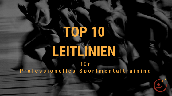 Top 10 Leitlinien für professionelles Sportmentaltraining