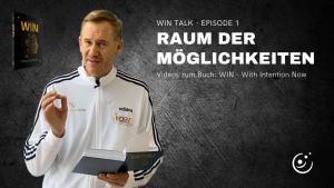 WIN-Talk #1: Raum der Möglichkeiten
